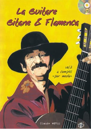 La Guitare Gitane & Flamenca - Volume 2 Claude Worms laflutedepan