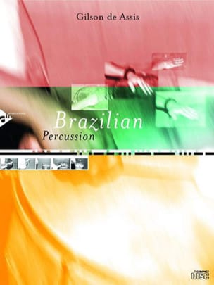 Gilson De Assis - Brazilian Percussion - Partition - di-arezzo.fr