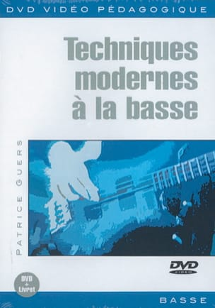 Patrice Guers - DVD - Modern Techniques On Bass - Sheet Music - di-arezzo.co.uk