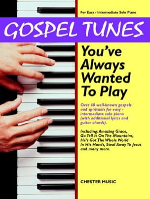 - Gospel Tunes You've Always Wanted To Play - Partition - di-arezzo.fr