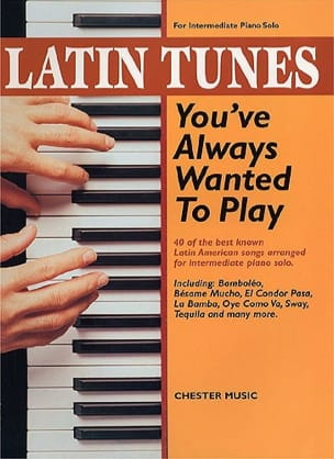 - Latin Tunes You've Always Wanted To Play - Sheet Music - di-arezzo.co.uk