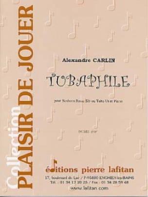 Alexandre Carlin - Tubaphile - Partition - di-arezzo.fr