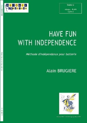 Alain Brugière - Have Fun With Independance - Partition - di-arezzo.fr