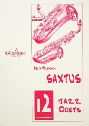Félix Volkmann - Saxtus 12 Jazz Duets - Sheet Music - di-arezzo.co.uk