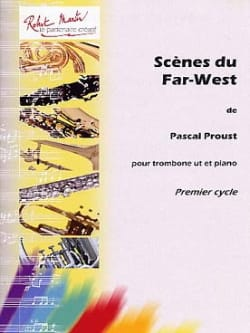 Scène du Far-West Pascal Proust Partition Trombone - laflutedepan