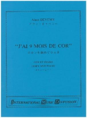 Alain Devemy - J'ai 9 Mois de Cor - Partition - di-arezzo.fr