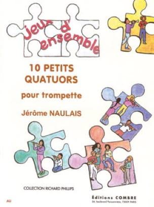 Jérôme Naulais - 10 Small Quartets - Sheet Music - di-arezzo.com