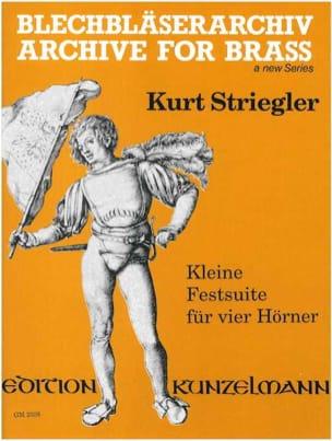 Kleine Festsuite - Kurt Striegler - Partition - Cor - laflutedepan.com