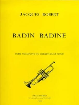 Jacques Robert - Badin Badine - Partition - di-arezzo.fr