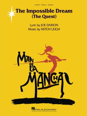 Mitch Leigh - The Impossible Dream The Quest Movie Man Of The Mancha - Sheet Music - di-arezzo.com