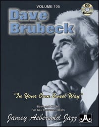 Brubeck Dave / Aebersold Jamey - Volume 105 - In Your Own Sweet Way - Partition - di-arezzo.fr