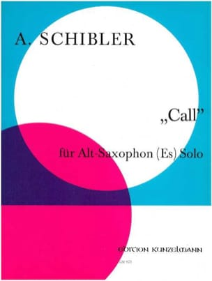 Call - A. Schibler - Partition - Saxophone - laflutedepan.com