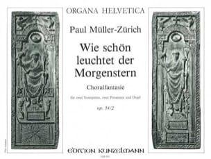 Paul Müller-Zürich - Wie Schön Leuchtet Der Morgenstern Opus 54/2 - Partition - di-arezzo.fr