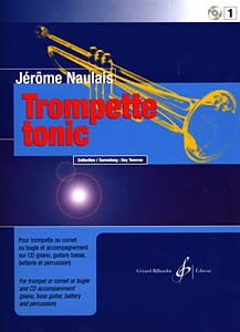 Jérôme Naulais - Trumpet Tonic Volume 1 - Sheet Music - di-arezzo.co.uk