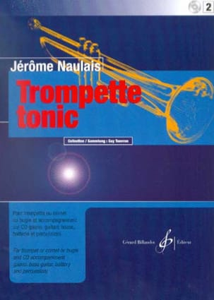 Jérôme Naulais - Trompette Tonic Volume 2 - Partition - di-arezzo.fr