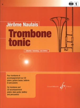 Jérôme Naulais - Trombone Tonic Volume 1 - Sheet Music - di-arezzo.co.uk