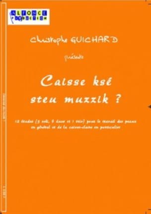 Christophe Guichard - Checkout Ksé Steu Muzzik? - 12 Studies - Sheet Music - di-arezzo.com