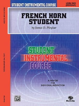 James D. Ployhar - French Horn Student Volume 2 - Partition - di-arezzo.fr