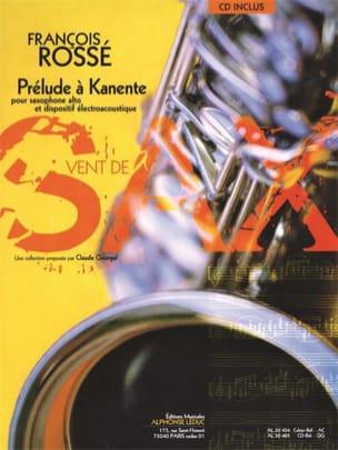 Prélude A Kanente François Rossé Partition Saxophone - laflutedepan