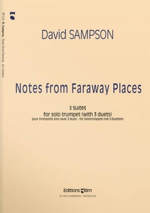 David Sampson - Notes From Faraway Places - 3 Suites For Solo Trumpet + 3 Duets) - Partition - di-arezzo.fr