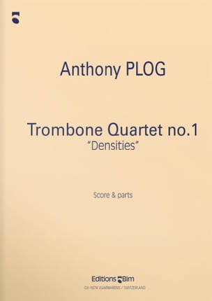 Trombone Quartet N° 1 Densities Anthony Plog Partition laflutedepan