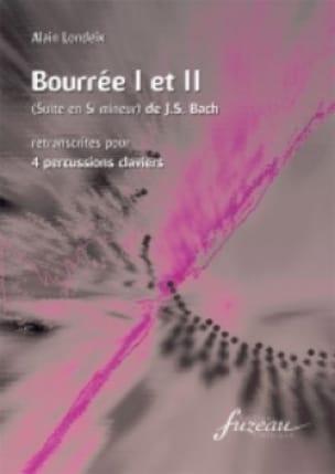 BACH - Bourrée 1 Et 2 Si Mineur - Partition - di-arezzo.fr