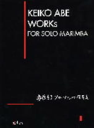 Keiko Abe - Works For Solo Marimba - Sheet Music - di-arezzo.co.uk