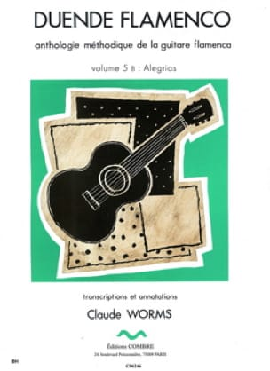 Claude Worms - Duende Flamenco Volume 5 B: Alegrias - Partition - di-arezzo.fr