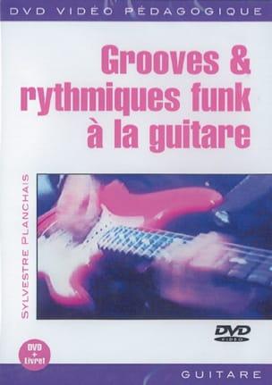 Sylvestre Planchais - DVD - Grooves - Funk Rítmico Con Guitarra - Partitura - di-arezzo.es