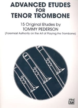 Advanced Etudes For Tenor Trombone - Tommy Pederson - laflutedepan.com
