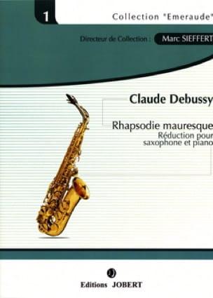 Rapsodie Mauresque DEBUSSY Partition Saxophone - laflutedepan