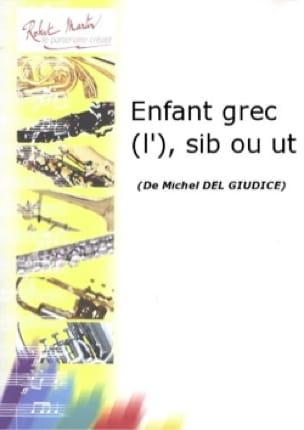 Giudice Michel Del - L' Enfant Grec - Partition - di-arezzo.fr