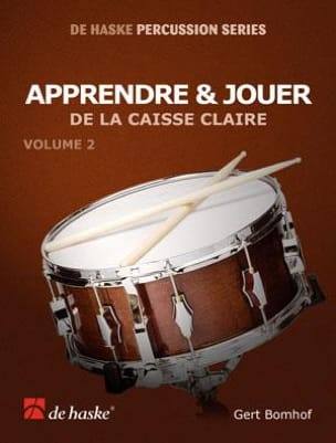 Gert Bomhof - Learn - Playing the Snare Volume 2 - Sheet Music - di-arezzo.co.uk