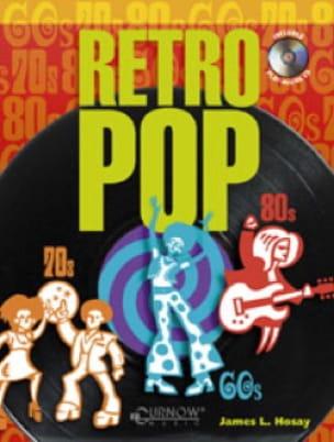 Retro Pop - James L. Hosay - Partition - Saxophone - laflutedepan.com
