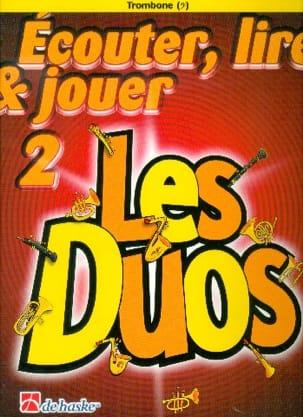 DE HASKE - Ecouter Lire et Jouer - Les duos Volume 2 - 2 Trombones - Partition - di-arezzo.fr