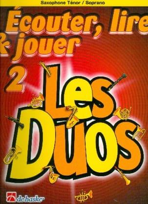 DE HASKE - Ecouter Lire et Jouer - Les duos Volume 2 - 2 Saxophones - Partition - di-arezzo.fr