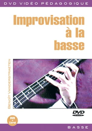 Benoît Vanderstraeten - DVD - Improvisation A la Basse - Sheet Music - di-arezzo.co.uk