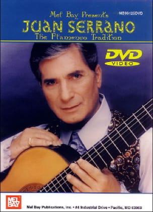 Juan Serrano - DVD - The Flamenco Tradition - Sheet Music - di-arezzo.co.uk