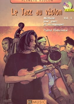 Pierre Blanchard - Le jazz au violon volume 1 - Partition - di-arezzo.fr