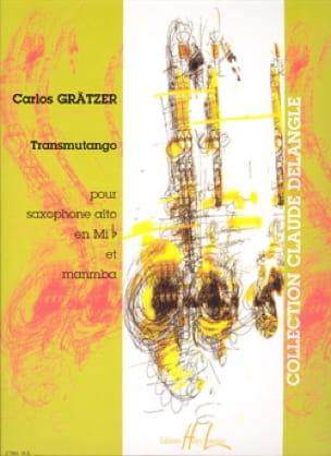 Carlos Grätzer - Transmutango - Partition - di-arezzo.fr