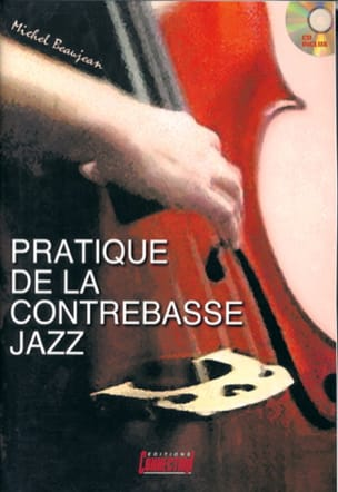 Pratique de la Contrebasse Jazz Michel Beaujean Partition laflutedepan