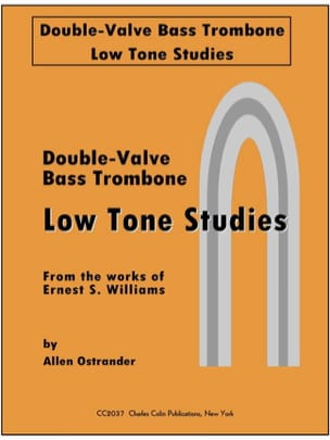 Allen Ostrander - Double-Valve Bass Trombone Low Tone Studies - Partition - di-arezzo.fr