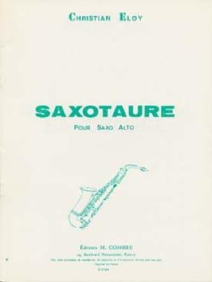 Saxotaure - Christian Eloy - Partition - Saxophone - laflutedepan.com