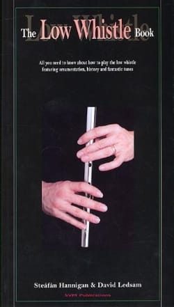 The Low Whistle Book Hannigan S. / Ledsam D. Partition laflutedepan