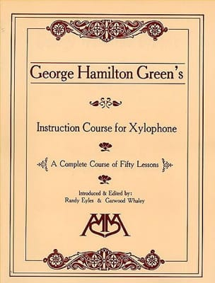 George Hamilton Green - Instruction Course For Xylophone - Partition - di-arezzo.fr