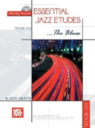 Jack Wilkins - Essential Jazz Studies The Blues - Partitura - di-arezzo.es