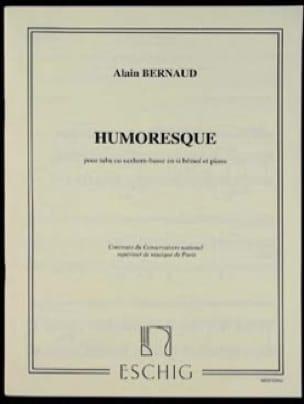 Alain Bernaud - Humoresque - Partition - di-arezzo.fr