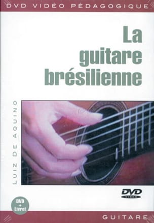 Luiz De Aquino - DVD - The Brazilian Guitar - Sheet Music - di-arezzo.co.uk