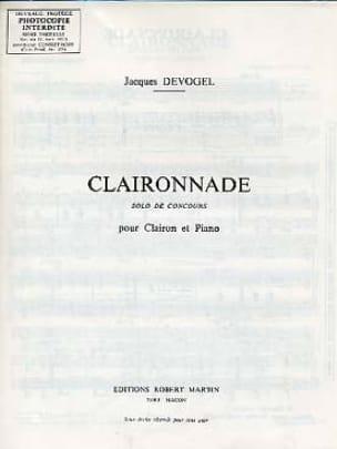 Claironnade - Jacques Devogel - Partition - laflutedepan.com