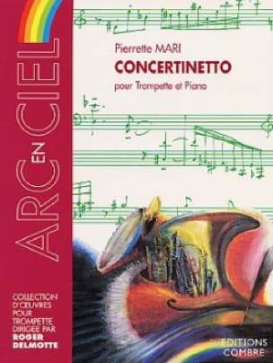Concertinetto Pierrette Mari Partition Trompette - laflutedepan